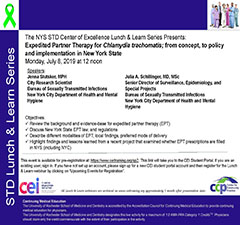 STD Lunch and Learn: Expedited Partner Therapy for Chlamydia trachomatis; from concept, to policy and implementation in New York State