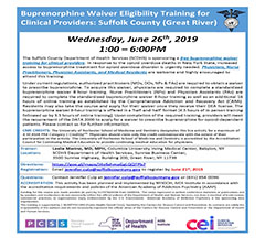 Buprenorphine Waiver Eligibility Training for Clinical Providers: Suffolk County
