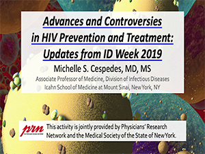 Advances and Controversies in HIV Prevention and Treatment: Updates from ID Week 2019