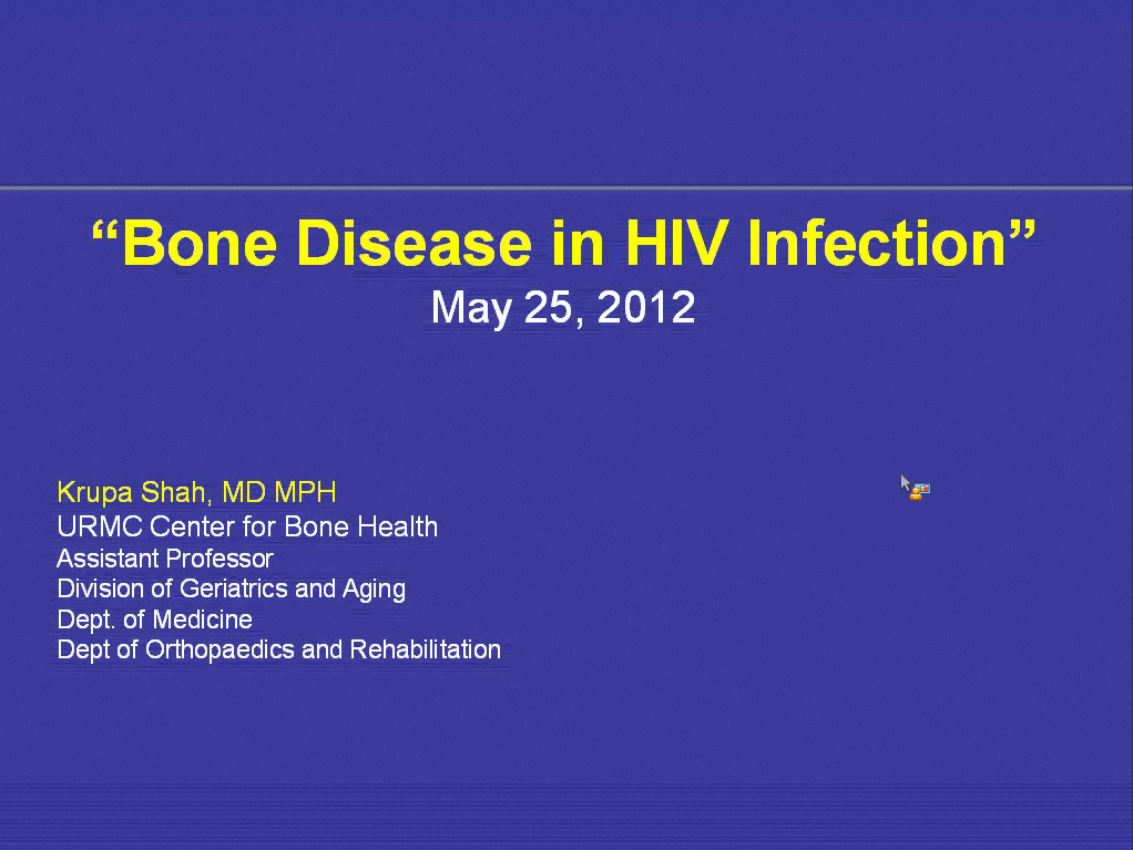 An Update on HIV & Bone Disease