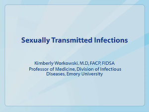 ACTHIV 2017 - Sexually Transmitted Infections (STIs): Management and Prevention Among HIV Positive