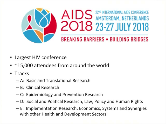 Update from IAS-2018 Amsterdam, Part I: HIV Epidemiology, ART Initiation, and Switch Studies
